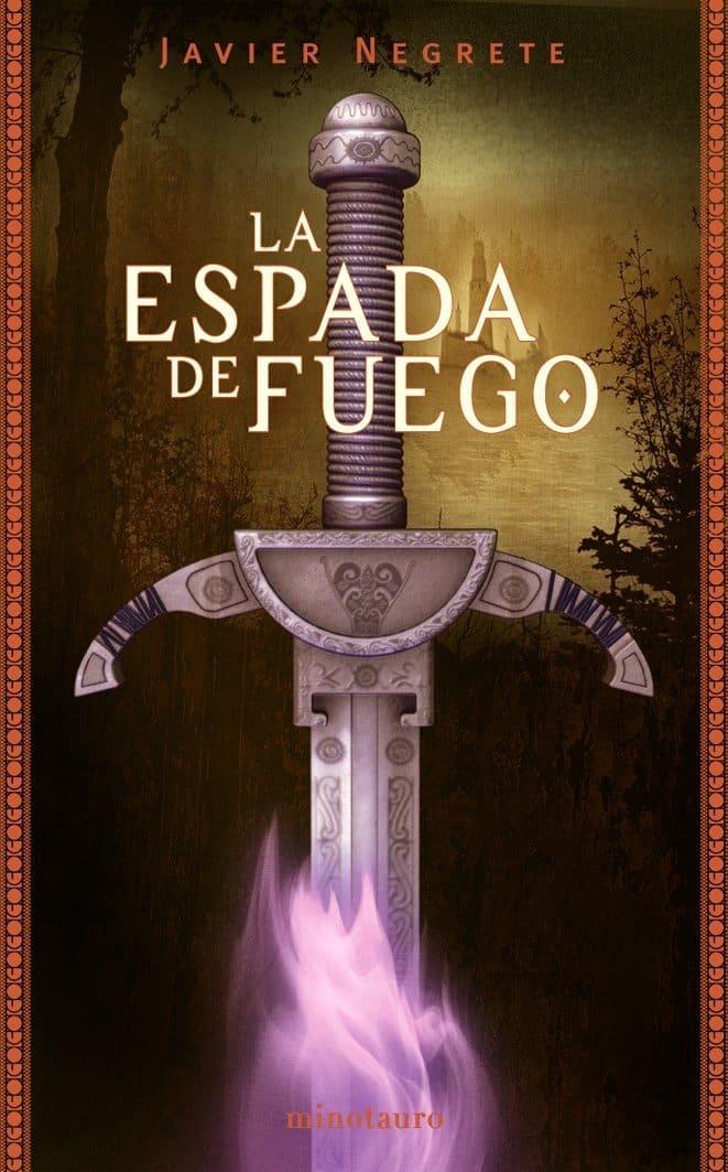 Portada del libro de Javier Negrete La espada de fuego de la saga tramorea